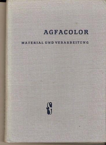 Agfacolor - material und verarbeitung (materiál a zpracování)