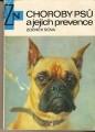 Choroby psů a jejich prevence - Z. Sova