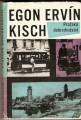 Pražská dobrodružství - E. E. Kisch