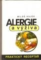 Alergie a výživa (praktický receptář) - M. Hájek
