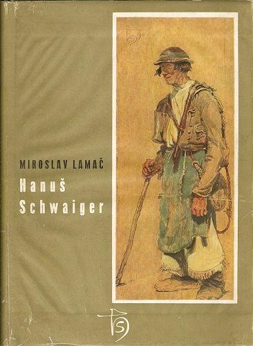 Hanuš Schwaiger - M. Lamač
