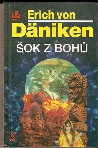 Šok z bohů - E. von Däniken