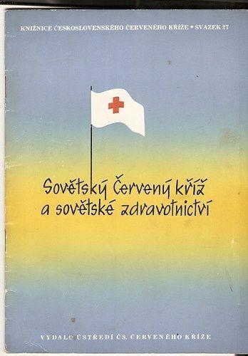 Sovětský Červený kříž a sovětské zdravotnictví 1954