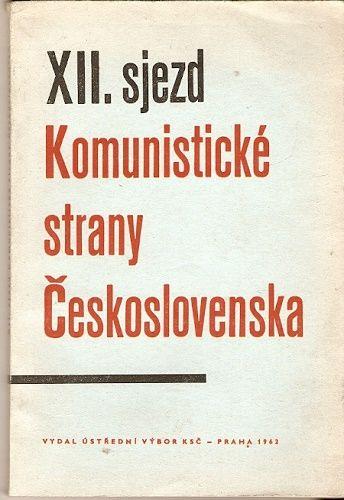 XII. sjezd Komunistické strany Československa - 4. - 8. prosince 1962