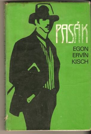 Pasák - E. E. Kisch