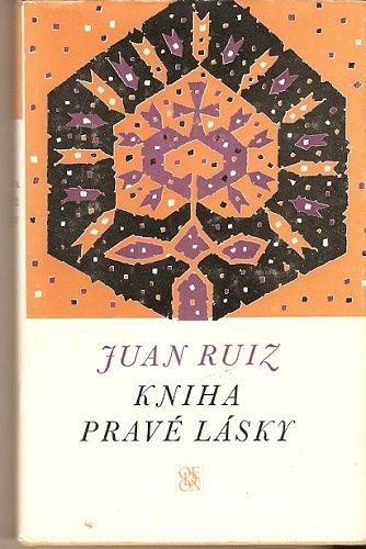 Kniha pravé lásky - J. Ruiz (arcikněz v Hitě)