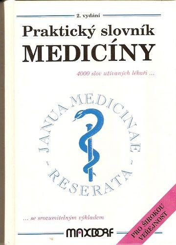 Praktický slovník medicíny - 4000 odborných výrazů používaných v medicíně - MUDr. M. Vokurka