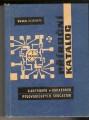 Příruční katalog elektronek, obrazovek, polovodičových součástek