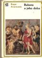Rubens a jeho doba - R. Avermaete