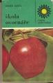 Škola ovocnáře - J. Luža