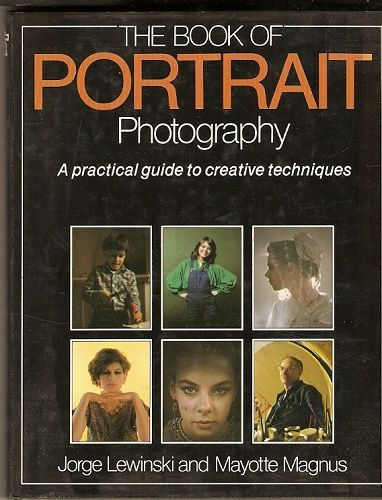 The Book of Portrair Photography - J. Lewinski, M, Magnus