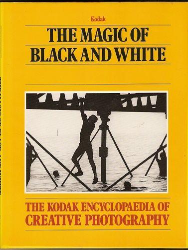The Kodak Creative Photography -The Magic of Black and White (Kouzlo černé a bílé)