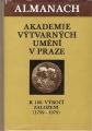 Almanach Akademie výtvarných umění v Praze - 180. výročí založení (1799 - 1979)