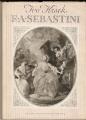 F. A. Šebesta -Sebastini (jeho malířské dílo na našem území) - I. Krsek