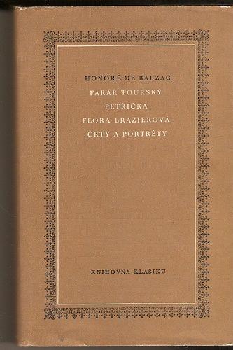 Farář tourský, Petřička, Flora Brazierová, Črty a portréty - H. de Balzac