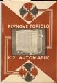 Plynové topidlo K 21 Automatik (Karma) - návod k obsluze + dodací a záruční  list