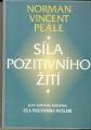 Síla pozitivního žití - N. V. Peale