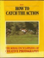 The Kodak Creative Photography - How to Catch the Action