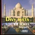 Divy světa - 1001 fotografií