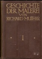 Geschichte der Malerei (1, 2 a 3) - R. Muther