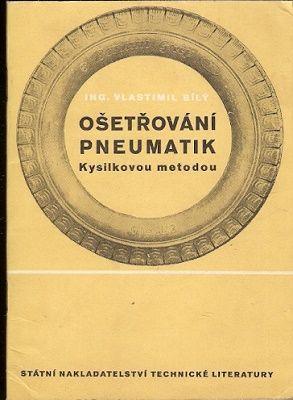 Ošetřování pneumatik Kysilkovou metodou - ing. V. Bílý