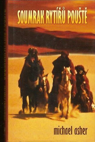 Soumrak rytířů pouště - M. Asher