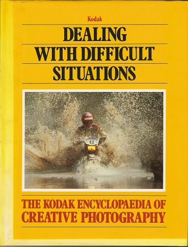 The Kodak Creative Photography - Dealing with Difficult Situations