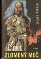 Zlomený meč - E. Štorch, il. Z. Burian