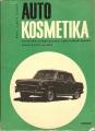 Autokosmetika (chem. autopřípravky a povrchová úprava vozidel) - L. Burda