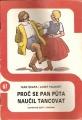 Ilustrované sešity č. 67 - Proč se pan Půta naučil tancovat - I. Škapa/J. Paukert