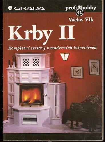 Krby II. (kompletní sestavy v moderních interiérech) - V. Vlk