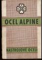 Ocel Alpine - nástrojové oceli
