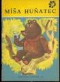 PPO (Pírko ptáka Ohniváka) č. 38 Míša Huňatec - ruská pohádka - il. M. Stecker