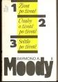 Život po životě, Úvahy o životě po životě, Světlo po životě - R. Moody jr.