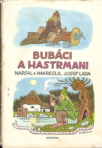 Bubáci a hastrmani - J. Lada