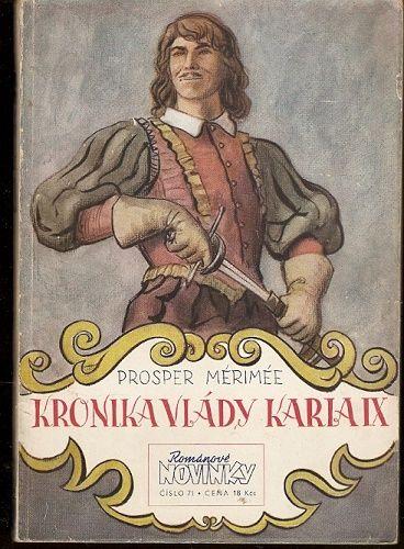 Kronika vlády Karla IX. - P. Mérimée