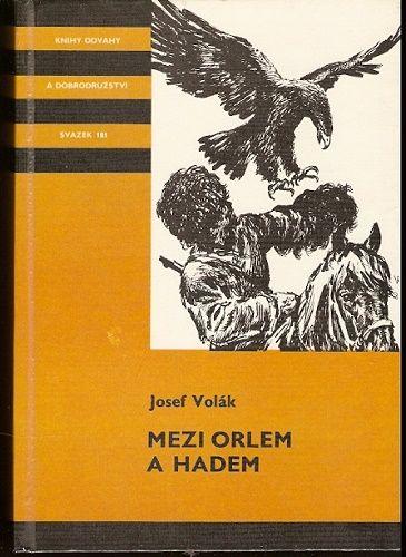 Mezi orlem a hadem - J. Volák