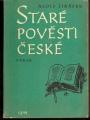 Staré pověsti české (výbor) - A. Jirásek
