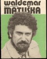Waldemar Matuška - písně z LP Kluci do nepohody
