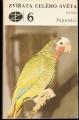 Zvířata celého světa 6 - Papoušci - J. Felix
