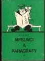 Myslivci a paragrafy - V. Brož