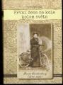 První žena na kole kolem světa (Annie Londonderry 1894 - 1895) - P. Zheutlin