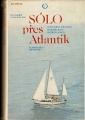 Sólo přes Atlantik (mořeplavba) - R. Konkolski