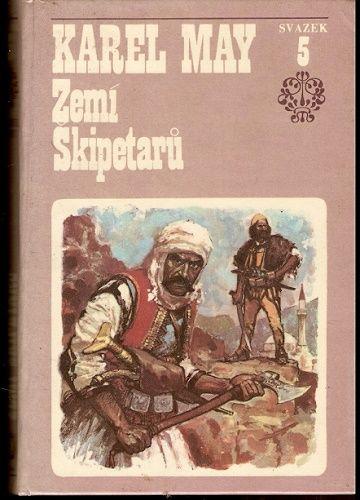 Ve stínu pádišáha 5 - Zemí Škipetarů - K. May
