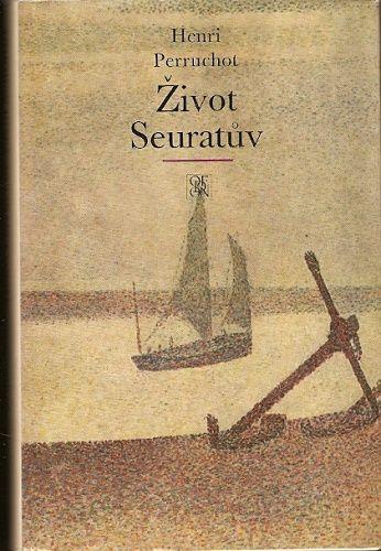 Život Seuratův - H. Perruchot