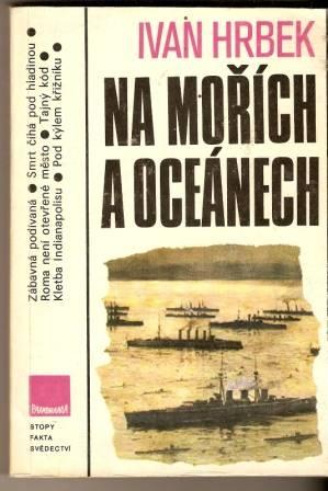 Na mořích a oceánech - I. Hrbek
