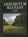 Arborétum Mlýňany - R. Bero
