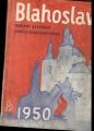 Blahoslav - rodinný kalendář církve československé 1950