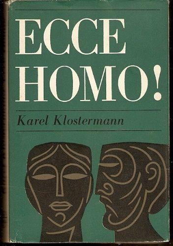 Ecce Homo ! - K. Klostermann