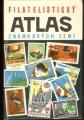 Filatelistický atlas známkových zemí - L. Mucha, B. Hlinka